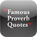 Famous Proverb Quotes by Feel Social